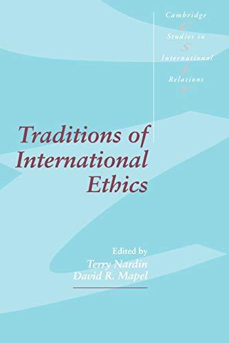 9780521457576: Traditions of International Ethics (Cambridge Studies in International Relations)