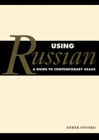 9780521457606: Using Russian: A Guide to Contemporary Usage