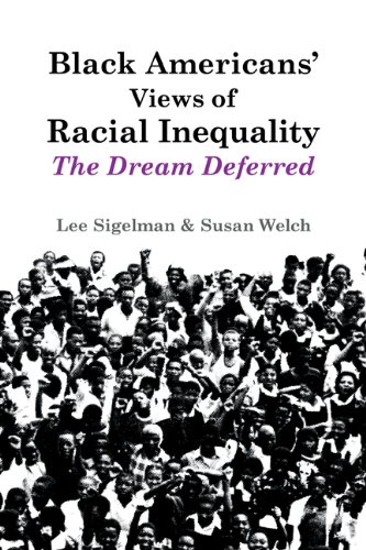 9780521457675: Black Americans' Views of Racial Inequality: The Dream Deferred