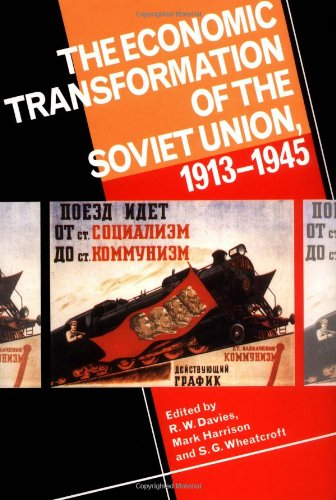 9780521457705: The Economic Transformation of the Soviet Union, 1913-1945