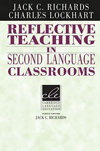 9780521458030: Reflective Teaching in Second Language Classrooms (Cambridge Language Education)