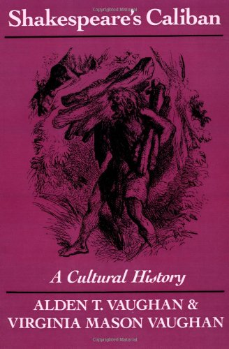 9780521458177: Shakespeare's Caliban: A Cultural History