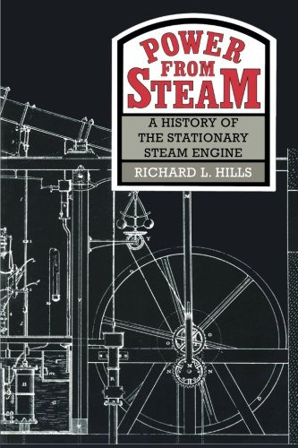 9780521458344: Power from Steam: A History Of The Stationary Steam Engine
