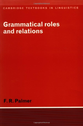 9780521458368: Grammatical Roles and Relations Paperback (Cambridge Textbooks in Linguistics)