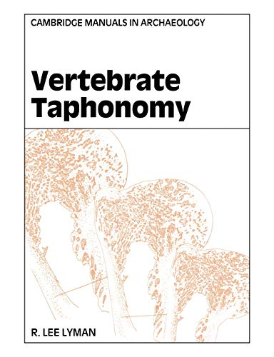 9780521458405: Vertebrate Taphonomy Paperback (Cambridge Manuals in Archaeology)