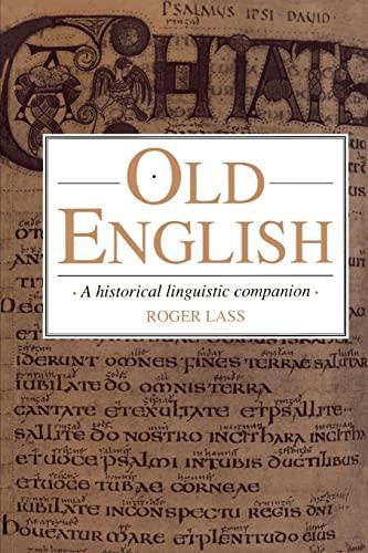 9780521458481: Old English: A Historical Linguistic Companion