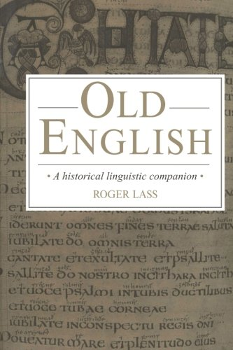 9780521458481: Old English: A Historical Linguistic Companion