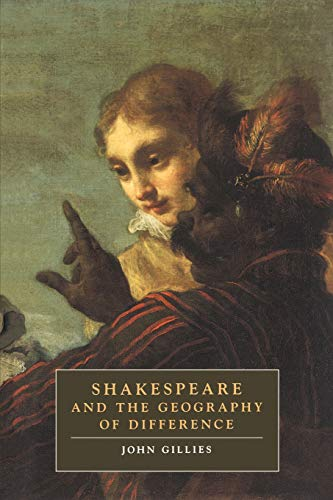9780521458535: Shakespeare and Geography (Cambridge Studies in Renaissance Literature and Culture)