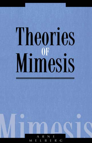 Theories of Mimesis: Arne Melberg