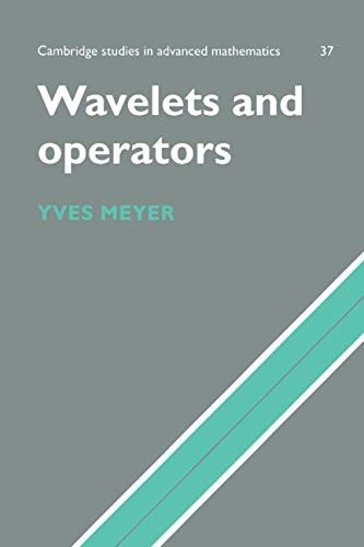 9780521458696: Wavelets and Operators: Volume 1 Paperback: v. 1 (Cambridge Studies in Advanced Mathematics)