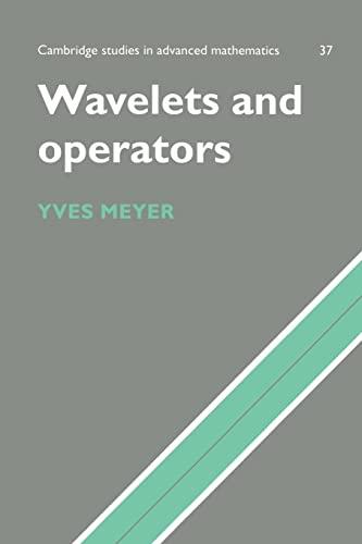 Wavelets and Operators: Volume 1: Yves Meyer