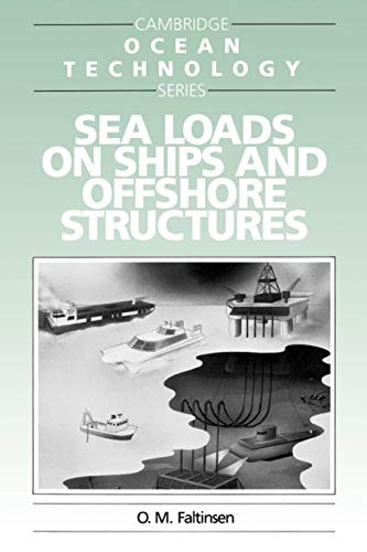 9780521458702: Sea Loads on Ships and Offshore Structures Paperback (Cambridge Ocean Technology Series)