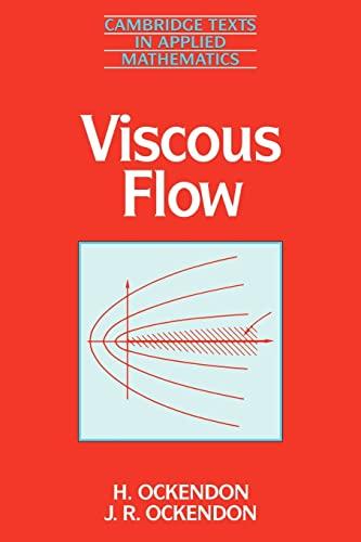 9780521458818: Viscous Flow (Cambridge Texts in Applied Mathematics)