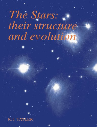 9780521458856: The Stars: Their Structure and Evolution