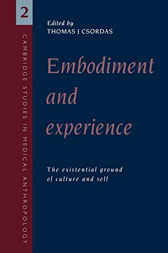9780521458900: Embodiment and Experience: The Existential Ground of Culture and Self