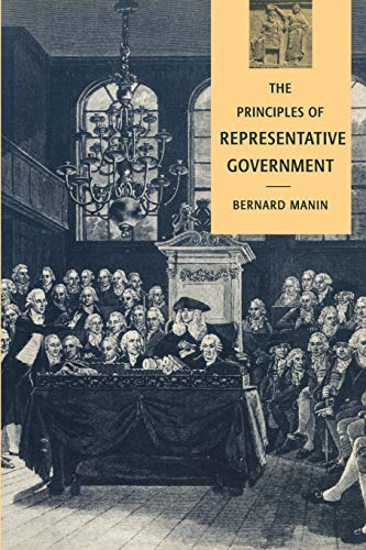 9780521458917: The Principles of Representative Government (Themes in the Social Sciences)
