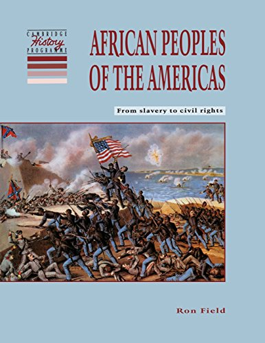 9780521459112: African Peoples of the Americas: From Slavery to Civil Rights (Cambridge History Programme Key Stage 3)