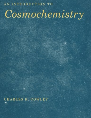 9780521459204: An Introduction to Cosmochemistry