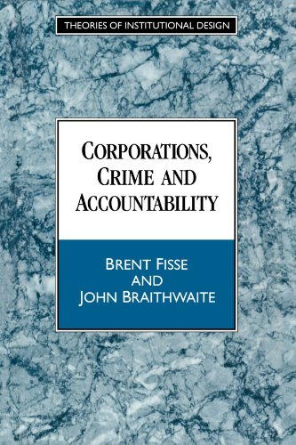 9780521459235: Corporations, Crime and Accountability Paperback (Theories of Institutional Design)