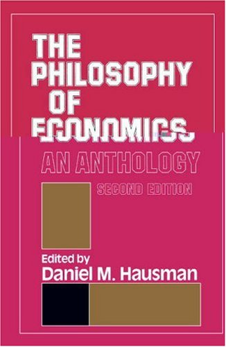 9780521459297: The Philosophy of Economics: An Anthology