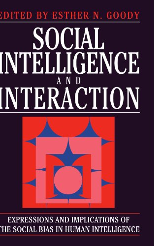 9780521459495: Social Intelligence and Interaction: Expressions and implications of the social bias in human intelligence