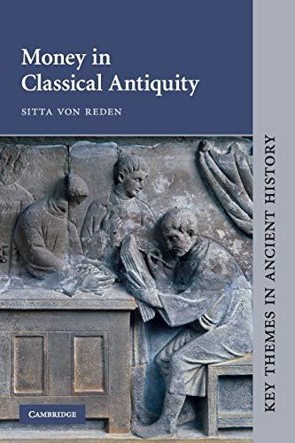 9780521459525: Money in Classical Antiquity