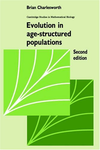 9780521459679: Evolution in Age-Structured Populations 2nd Edition Paperback (Cambridge Studies in Mathematical Biology)