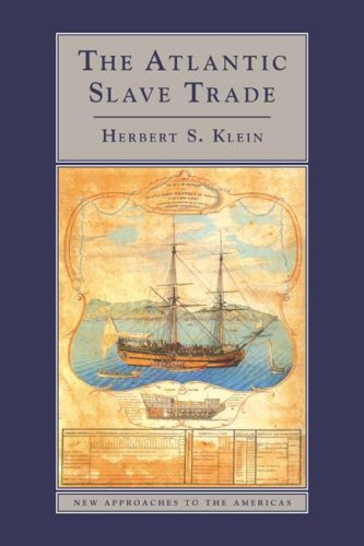 9780521460200: The Atlantic Slave Trade (New Approaches to the Americas)