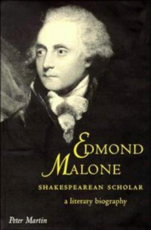 9780521460309: Edmond Malone, Shakespearean Scholar: A Literary Biography (Cambridge Studies in Eighteenth-Century English Literature and Thought)