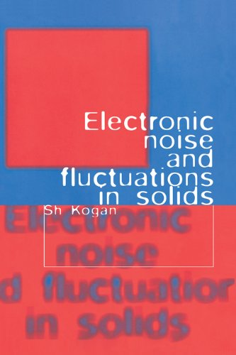 9780521460347: Electronic Noise and Fluctuations in Solids