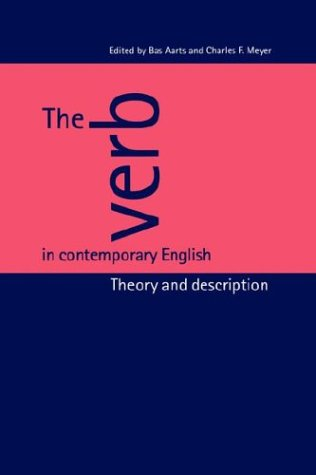9780521460392: The Verb in Contemporary English: Theory and Description