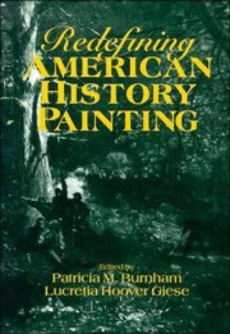 Redefining American History Painting (Cambridge Studies in