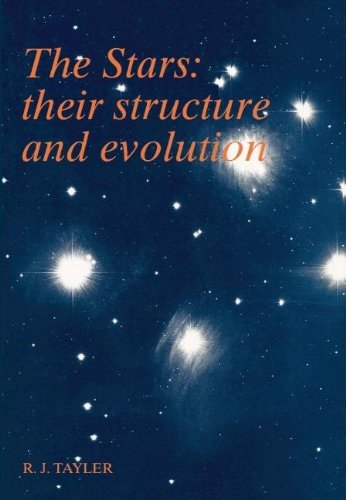 9780521460637: The Stars: Their Structure and Evolution