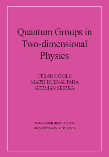 9780521460651: Quantum Groups in Two-Dimensional Physics Hardback (Cambridge Monographs on Mathematical Physics)