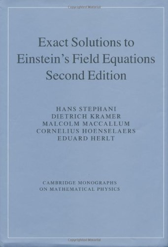 9780521461368: Exact Solutions of Einstein's Field Equations (Cambridge Monographs on Mathematical Physics)