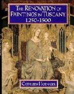 9780521461542: The Renovation of Paintings in Tuscany, 1250–1500