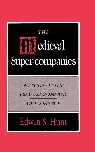 9780521461566: The Medieval Super-Companies: A Study of the Peruzzi Company of Florence