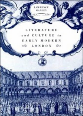 9780521461610: Literature and Culture in Early Modern London