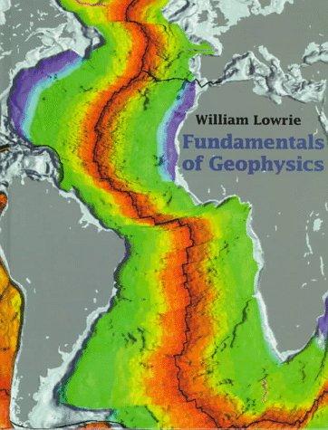 9780521461641: Fundamentals of Geophysics