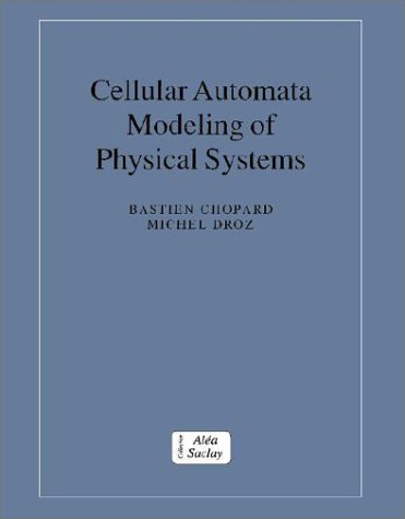 9780521461689: Cellular Automata Modeling of Physical Systems (Collection Alea-Saclay: Monographs and Texts in Statistical Physics)