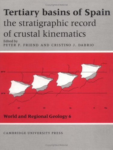 9780521461719: Tertiary Basins of Spain: The Stratigraphic Record of Crustal Kinematics (World and Regional Geology)