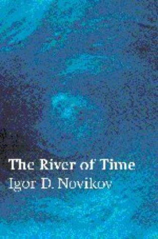 The River of Time [Hardcover] by Novikov,: Novikov, Igor D.;