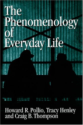 9780521462051: The Phenomenology of Everyday Life: Empirical Investigations of Human Experience