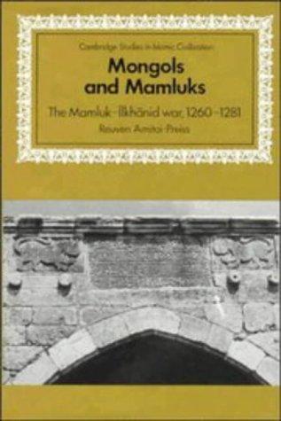 9780521462266: Mongols and Mamluks: The Mamluk-Ilkhanid War, 1260-1281