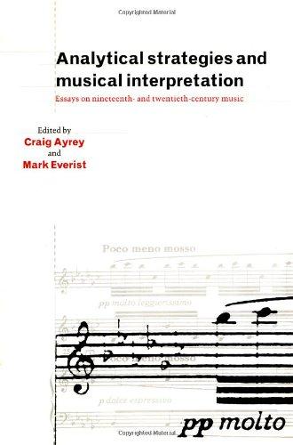 9780521462495: Analytical Strategies and Musical Interpretation: Essays on Nineteenth- and Twentieth-Century Music