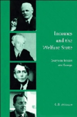 9780521462501: Incomes and the Welfare State: Essays on Britain and Europe