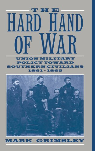 9780521462570: The Hard Hand of War `: Union Military Policy toward Southern Civilians, 1861-1865
