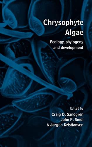 9780521462600: Chrysophyte Algae: Ecology, Phylogeny and Development