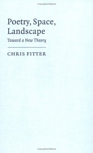 9780521463010: Poetry, Space, Landscape: Toward a New Theory
