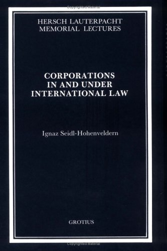9780521463249: Corporations in and under International Law (Hersch Lauterpacht Memorial Lectures)